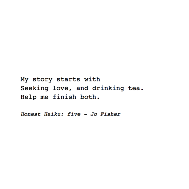 Honest Haiku five - Jo Fisher Writes