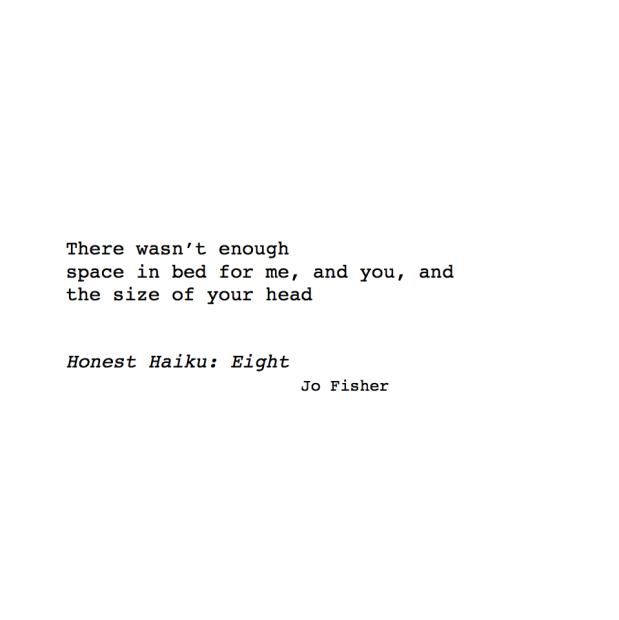 Honest Haiku - eight