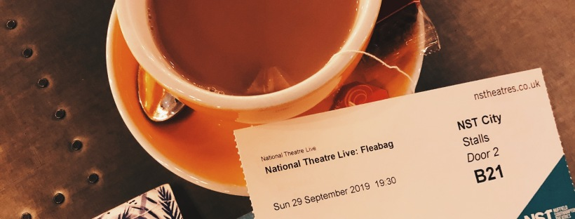 a theatre ticket for Fleabag next to a cup of tea